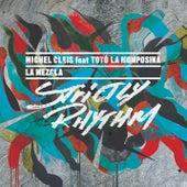 La Mezcla (Part 1) by Michel Cleis