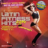 Latin Fitness Hits 2014 (The Latin Hits For Your Workout: Kuduro Dembow Salsa Merengue Bachata Reggaeton Mambo Sertanejo Cubaton Bolero Cumbia) by Various Artists
