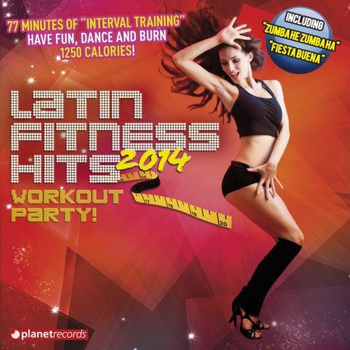 Latin Fitness Hits 2014 (The Latin Hits For Your Workout: Kuduro Dembow Salsa Merengue Bachata Reggaeton Mambo Sertanejo Cubaton Bolero Cumbia) by Various Artists