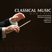 Classical Music With a Beat von David Moore