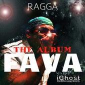Fava by Ragga