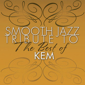 Smooth Jazz Tribute to the Best of Kem de Smooth Jazz Allstars