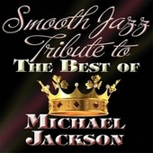 Smooth Jazz Tribute to the Best of Michael Jackson de Smooth Jazz Allstars