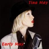 Early May by Tina May