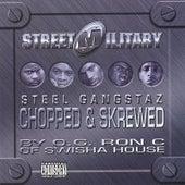 Steel Gangstaz (Chopped & Skrewed) by Street Military