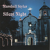 Silent Night by Marshall Styler