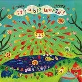 It's A Big World by Renee & Jeremy