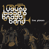 Live. Places. di Youngblood Brass Band