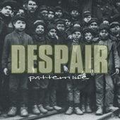 Pattern Life by Despair
