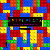 Spielplatz, Vol. 5 - Playground for Tech-House Music! de Various Artists