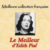 Meilleure collection française: Le meilleur d'Edith Piaf de Edit Piaf