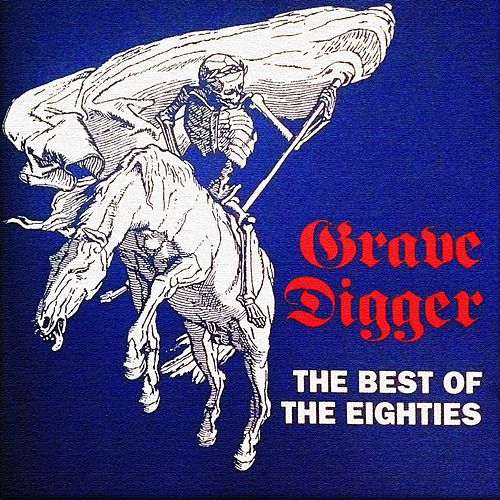 Best of the Eighties by Grave Digger