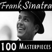 Frank Sinatra 100 Masterpieces by Frank Sinatra