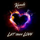 Let Them Love by Kandi