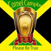 Please Be True de Cornell Campbell