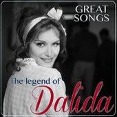 Great Songs. The Legend of Dalida de Dalida