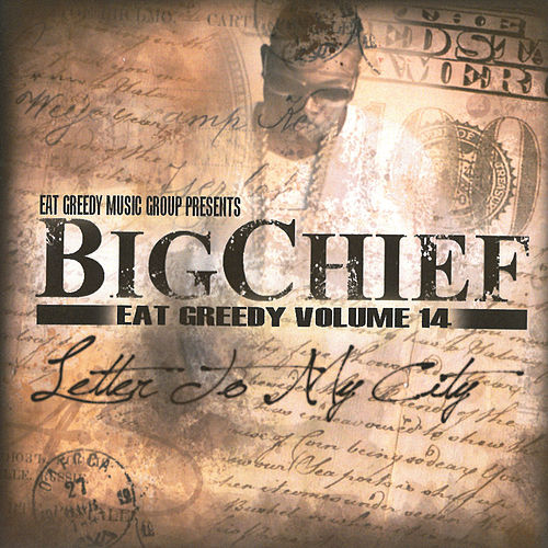 Letter to My City - Eat Greedy, Vol. 14 by Big Chief