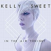 In the Air Tonight by Kelly Sweet