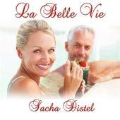 La Belle Vie by Sacha Distel