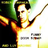 Funky Door Stomp by Robert Fairweather
