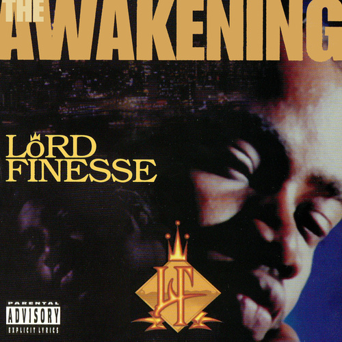 The Awakening by Lord Finesse