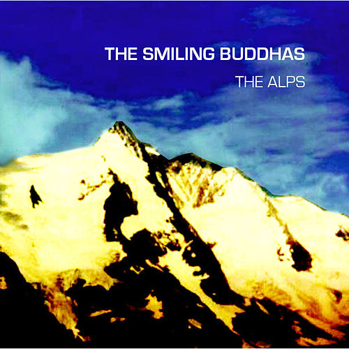 The Alps by The Smiling Buddhas