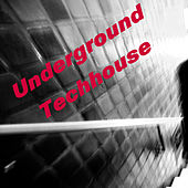 Underground Techhouse by Various Artists