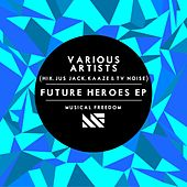 Future Heroes EP de Various Artists