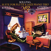 Bolling: Suite No. 2 for Flute & Jazz Piano Trio by Claude Bolling; Jean-Pierre Rampal; Pierre-Yves Sorin; Vincent Cordelette