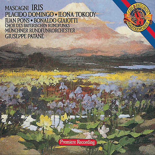 Mascagni:  Iris by Placido Domingo