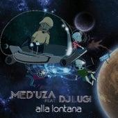Alla lontana by Meduza