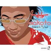 Believe in My Soul by Makoto