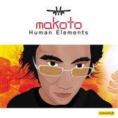 Human Elements by Makoto