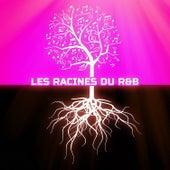 Les racines du R&B by Various Artists