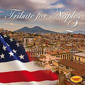 Tribute to Naples, Vol. 2 (American Artists) de Various Artists
