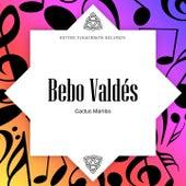 Cactus Mambo by Bebo Valdes