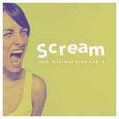 Scream Tech Minimal Area, Vol. 1 by Various Artists
