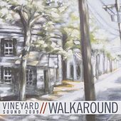 Walkaround by The Vineyard Sound