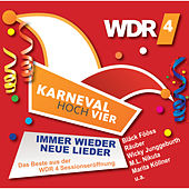 Karneval Hoch Vier - Immer wieder neue Lieder (Live) von Various Artists