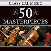 Classical Music: 50 Masterpieces von Various Artists