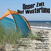 Unser Zelt auf Westerland by Various Artists