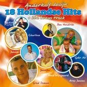 18 Hollandse Hits + één bonus track de Various Artists