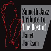 Smooth Jazz Tribute to the Best of Janet Jackson de Smooth Jazz Allstars