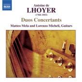 LHOYER: 3 Duo Concertants, Op. 31 / Duo Concertant, Op. 34, No. 2 by Matteo Mela