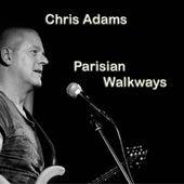 Parisian Walkways by Chris Adams