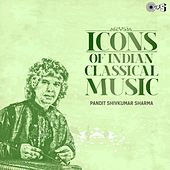 Icons of Indian Classical Music: Pandit Shivkumar Sharma by Pandit Shivkumar Sharma