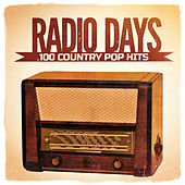 Radio Days, Vol. 3: 100 Country Pop Hits from the 60's and 70's de Various Artists
