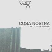 Let It Go de Cosa Nostra