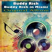 Buddy Rich in Miami (Original Album) de Buddy Rich
