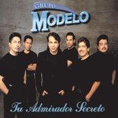 Tu Admirador Secreto by Grupo Modelo